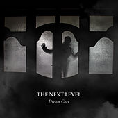 The Next Level de Dream Cave