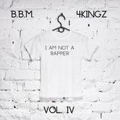 I Am Not a Rapper, Vol. 4 de BBM