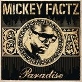 Paradise von Mickey Factz