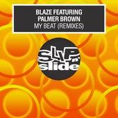 My Beat (feat. Palmer Brown) (Remixes) de La Blaze