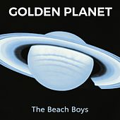 Golden Planet by The Beach Boys