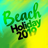 Beach Holiday 2019 van Various Artists