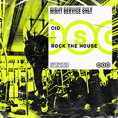 Rock The House von Cid