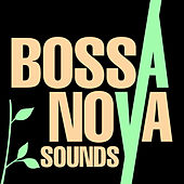 Bossa Nova Sounds de Various Artists