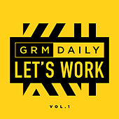 Let's Work (Vol.1) von GRM Daily