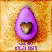 Avocado Toast (Acoustic Version) by Annalisa