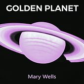 Golden Planet by Mary Wells