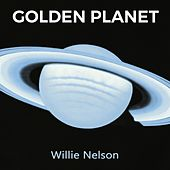 Golden Planet by Willie Nelson
