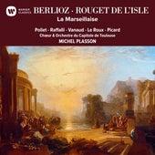 Berlioz & Rouget de Lisle: La Marseillaise de Michel Plasson