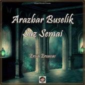 Arazbar Buselik Saz Semai (Oud Mix) de Ersin Ersavas