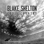 God's Country (Acoustic) by Blake Shelton