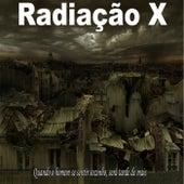 Sonho Holocausto de Radiação X