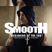 Beginning of the End (Intro) by Smooth