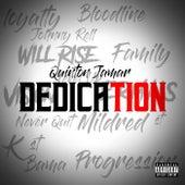 Dedication by Quinton Jamar
