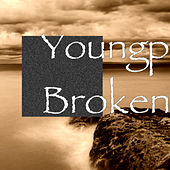 Broken by Young P