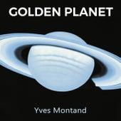 Golden Planet de Yves Montand