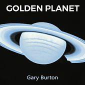 Golden Planet di Gary Burton