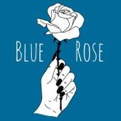 Stranger di Blue Rose