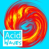 Acid Waves von Various Artists