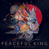 Peaceful King de Rebecca Nash