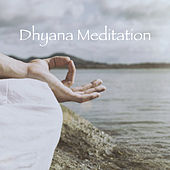 Dhyana Meditation de Various Artists