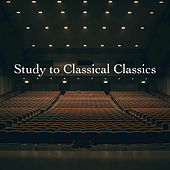 Study to Classical Classics by Various Artists