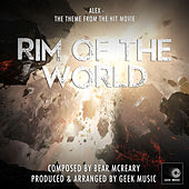 Rim Of The World: Alex by Geek Music