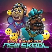 New Skool EP de Exile