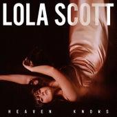 Heaven Knows de Lola Scott
