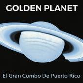 Golden Planet de El Gran Combo De Puerto Rico