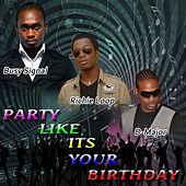 Party Like It's Your Birthday - Single de Busy Signal