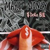 Make=Money von $ DoLLa BiLL