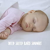Deep Sleep Baby Sounds by Various Artists