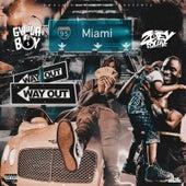 Way Out von GwalaBoy Phlyy