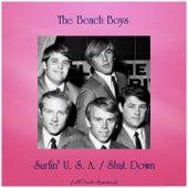 Surfin' U. S. A. / Shut Down (All Tracks Remastered) van The Beach Boys
