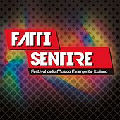 Fatti sentire festival 2019 by Various Artists
