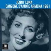 Canzone D'amore Armena (1961) de Jenny Luna