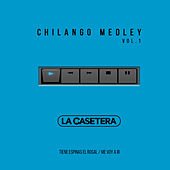 Chilango Medley Vol. 1: Tiene Espinas el Rosal / Me Voy a Ir de La Casetera