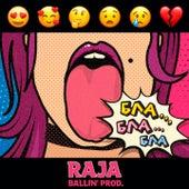 Бла бла бла by Raja