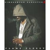 Zimbabwean Gangster 2 von Flame Fleezy