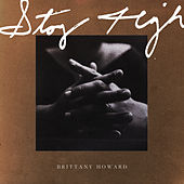 Stay High by Brittany Howard