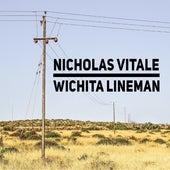 Wichita Lineman by Nicholas Vitale