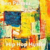 Hip Hop Hustle von Ben Palmer