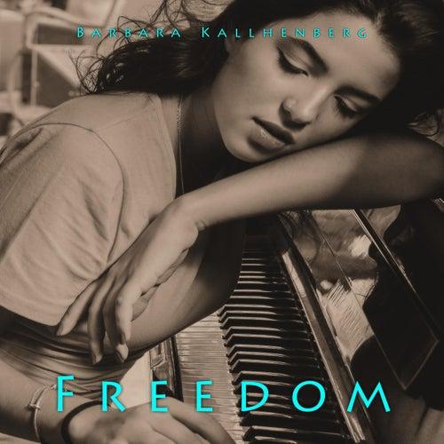 Freedom von Barbara Kallhenberg
