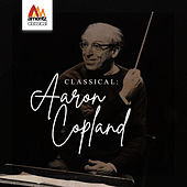 Classical: Aaron Copland von Various Artists