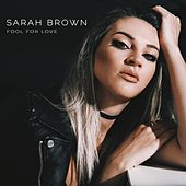 Fool for Love by Sarah Brown