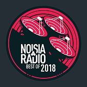 Noisia Radio Best Of 2018 von Various Artists