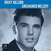 Unchained Melody von Ricky Nelson