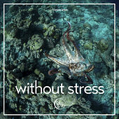 Without Stress de Various