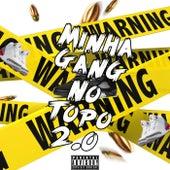 Minha Gang no Topo 2.0 by SPK